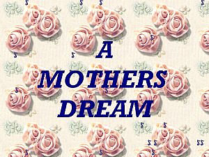 download Mother's Day (A Mother's Dream v02) Screensaver
