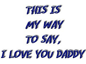 download Father's Day (I Love You Daddy) Screensaver